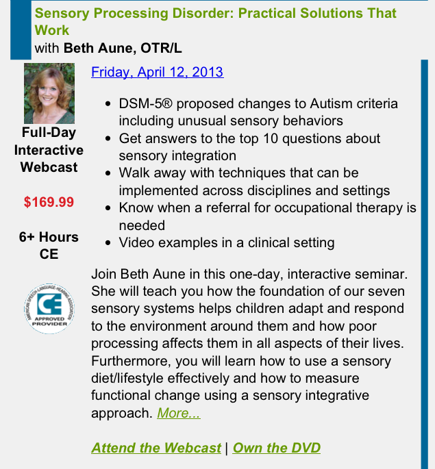 """Sensory Processing Disorder: Practical Solutions that Work"" with Beth Aune, OTR/L  Pinned by SOS Inc. Resources http://pinterest.com/sostherapy."
