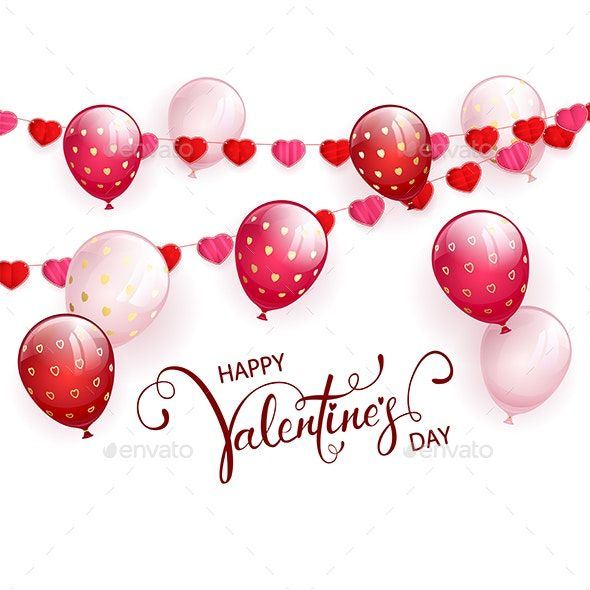 Happy Valentines Day with Pink Balloons and Red Pennants on White Background #AD #Day, #Sponsored, #Pink, #Happy, #Valentines
