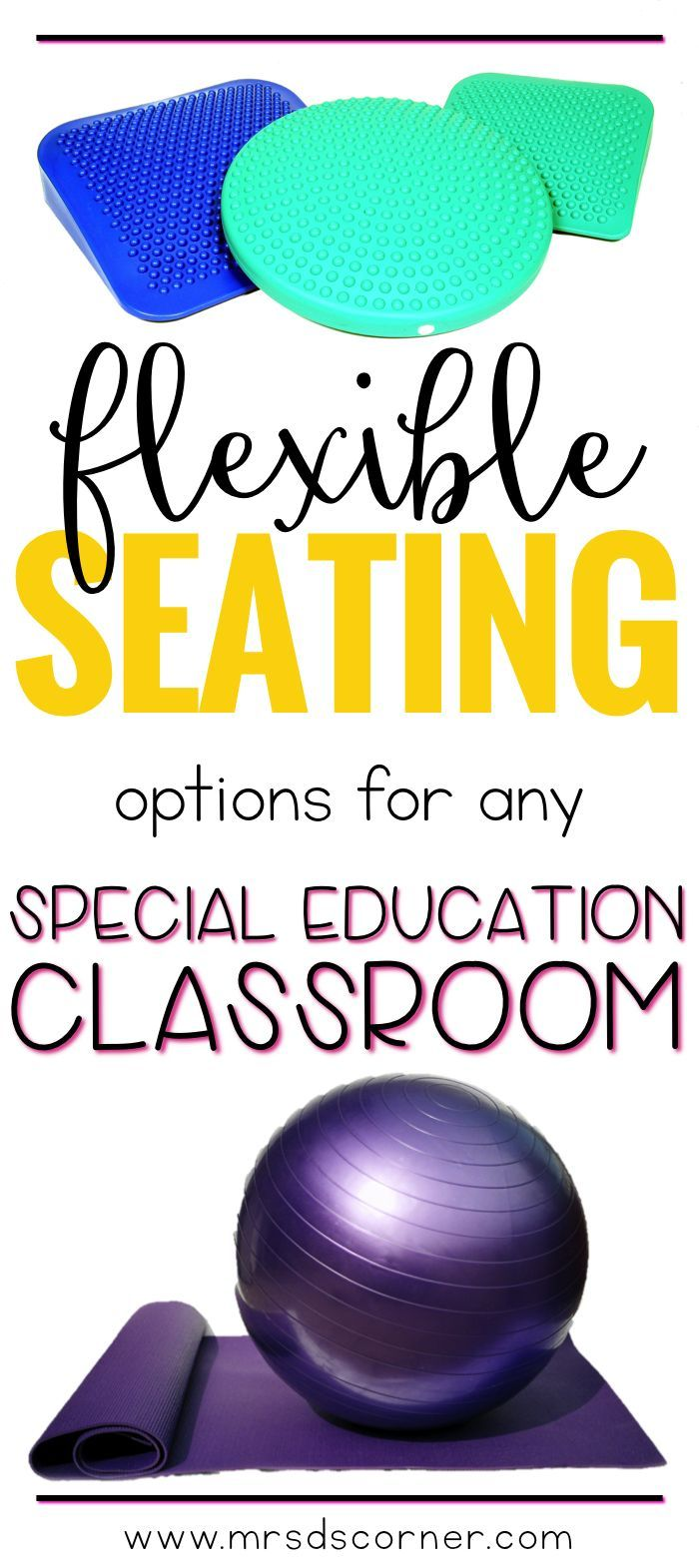 Flexible seating options for any special education classroom. Blog Post at Mrs. D's Corner. Flexible seating is a wonderful, wonderful thing. It allows students to move around the classroom, work and communicate openly and collaboratively, while fostering creativity and critical thinking skills.