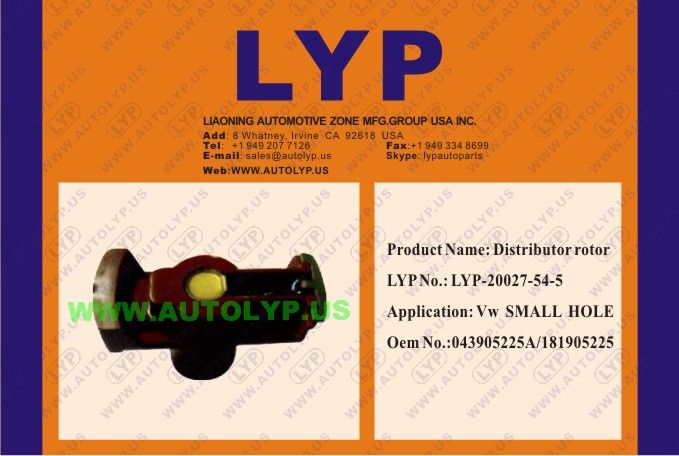 LYP-20027-54-5	 DISTRIBUTOR ROTOR / ROTOR DEL DISTRIBUIDOR	 OEM NUMBER 043905225A/181905225	 REPLACEMENT FOR / REEMPLAZO PARA - VW	 ENGINE MODEL - SMALL HOLE