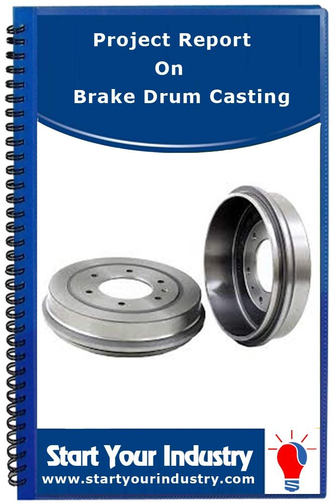 Project Report on Brake Drum Casting Project Profiles Pinterest - project report