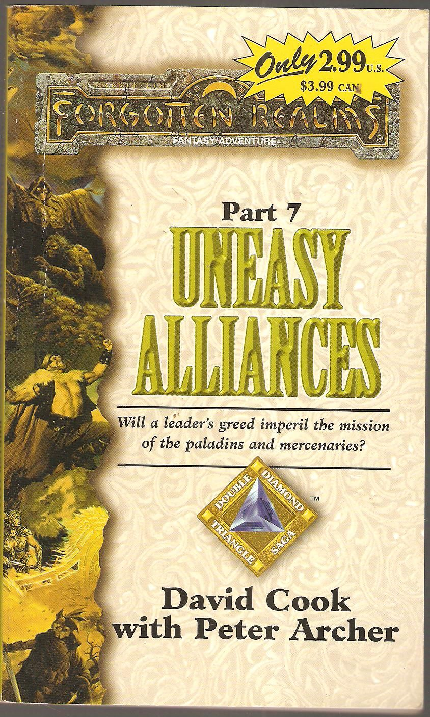 Uneasy Alliances by David Cook with Peter Archer. Double Diamond Triangle  Saga Part 7.