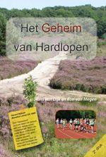 Uitgelicht boek: Het geheim van hardlopen. www.runinfo.nl/geheimvanhardlopen.htm