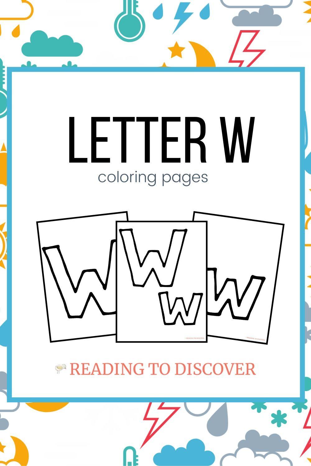Letter W Preschool Activities W Is For Weather Letter W Activities Preschool Activities Letter W [ 1499 x 1000 Pixel ]