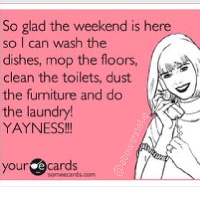 Funny Friday Memes Clean : Friday is my quot cleaning day what yours tgif