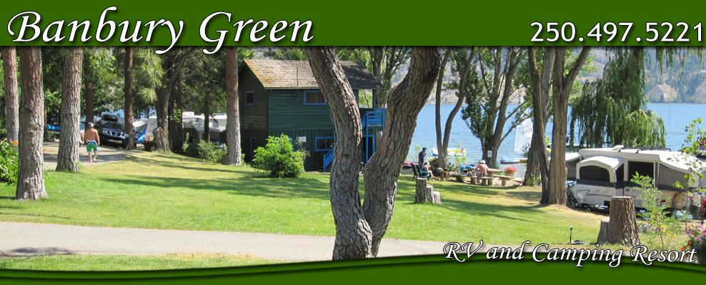 Banbury Green Rv Park And Campground Penticton Bc Camping Bc Campground Bc Golf Bc Wineries In 2020 Camping Resort Rv Parks And Campgrounds Rv Parks