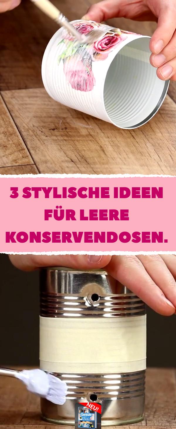 Photo of 3 stylische Ideen für leere Konservendosen.