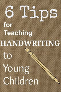 Teaching Little Learners: 6 Tips for Teaching Handwriting to Young Children