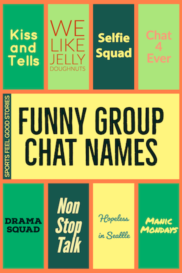 Funny Group Chat Names To Make You Laugh Like Your Friends Do Group Chat Names Group Names Funny Funny Group Chat Names