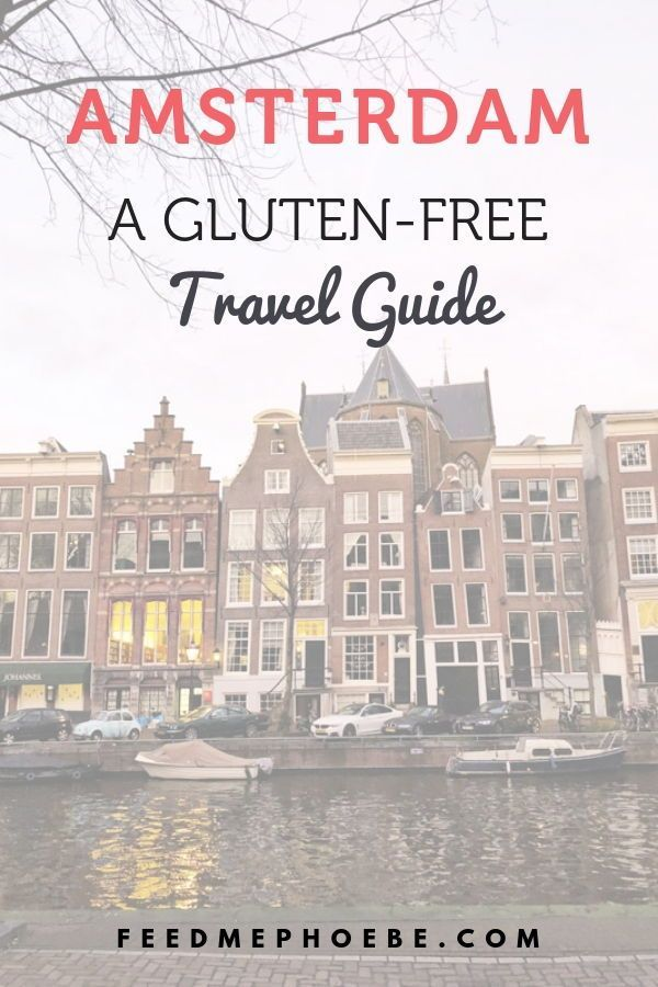 A Gluten-Free Guide to Amsterdam: Restaurants, Hotels, and Sites A Healthy Hedonist's Guide to Amsterdam | The best gluten-free restaurants, healthy treats, and things to do in the city. | Feed Me Phoebe