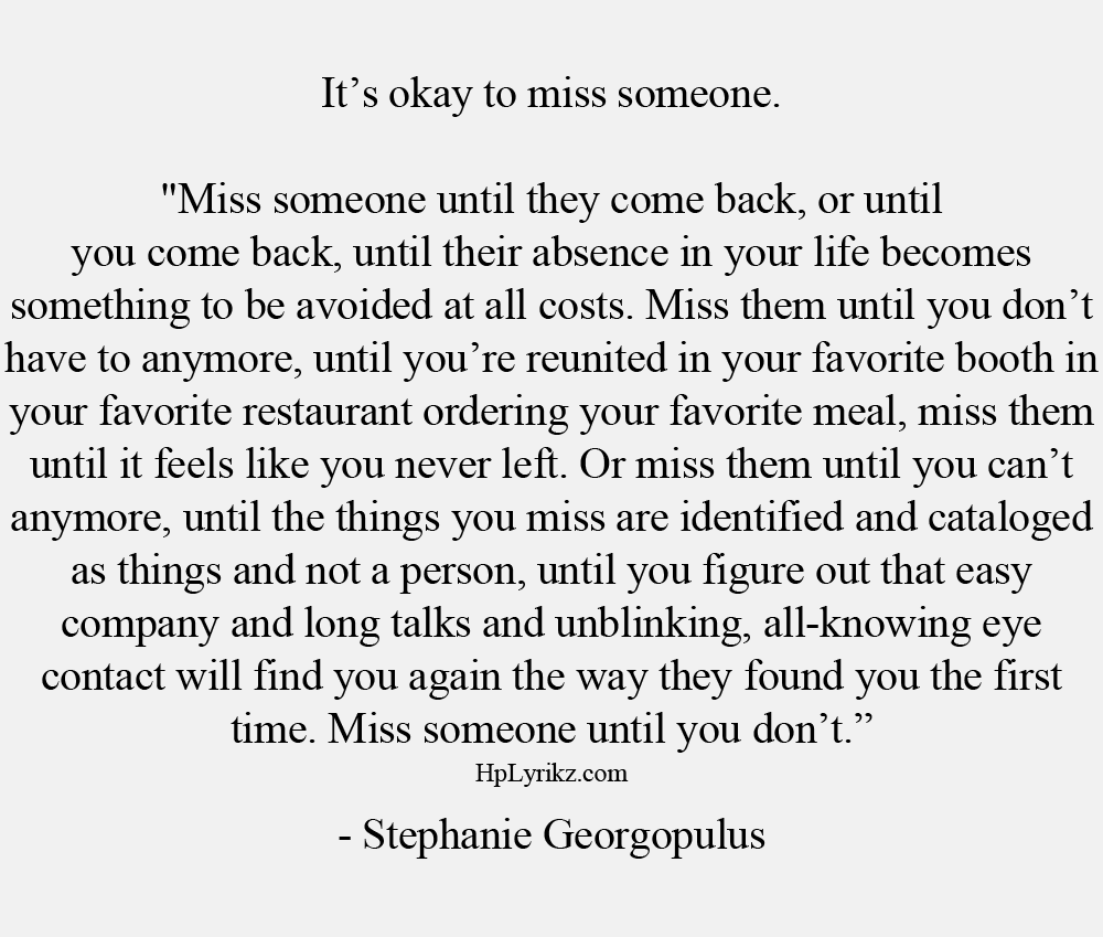 Miss Them Until You Dont Listen To Me Pinterest Quotes