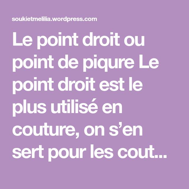 8 – Comment utiliser le point droit sur la machine   – Tutos couture