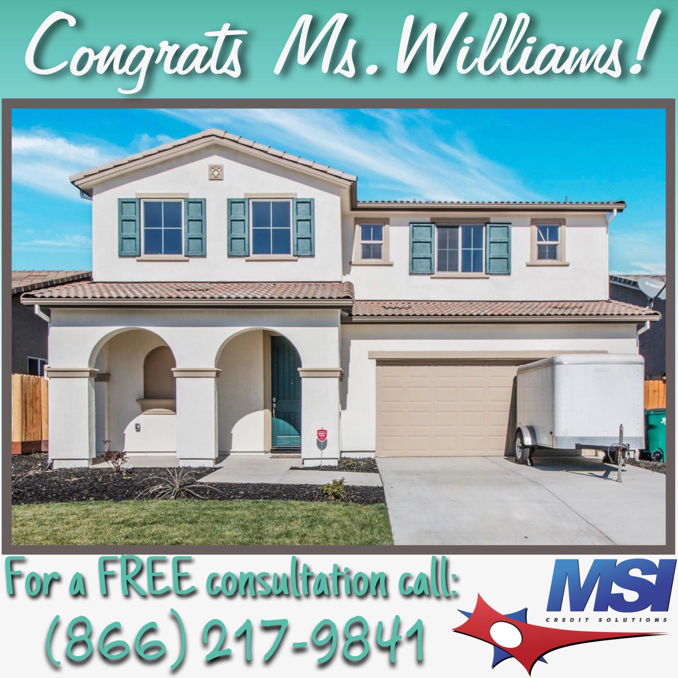 Congratulations On Reaching Your Goal Of Home Ownership Ms