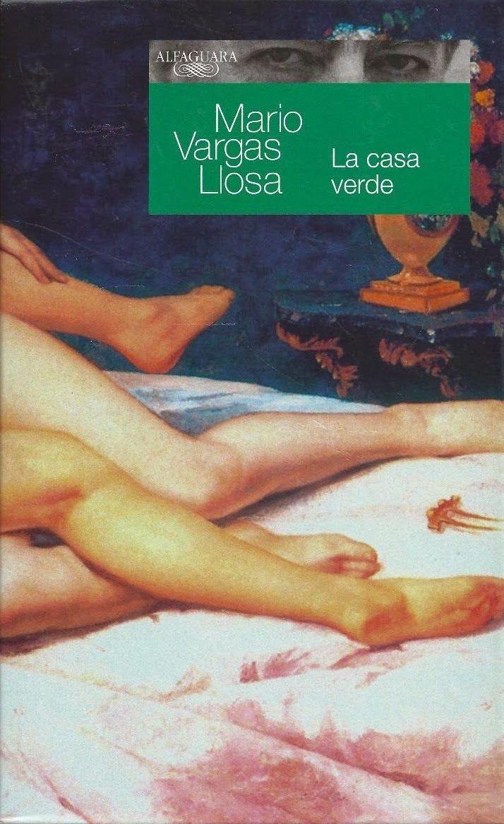 La Casa Verde - Mario Vargas Llosa. | Libros, Llosa y Autores
