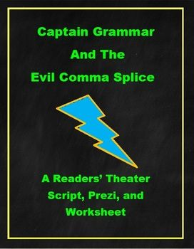 Captain Grammar and the Evil Comma Splice: A Readers