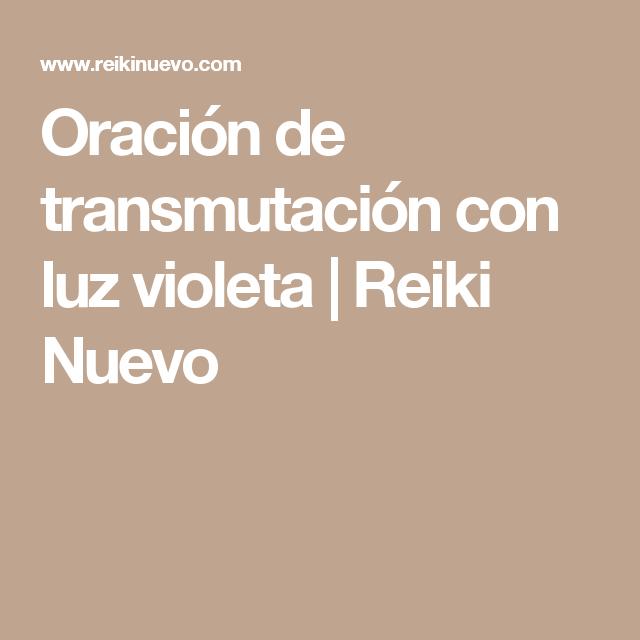 Oración de transmutación con luz violeta | Reiki Nuevo