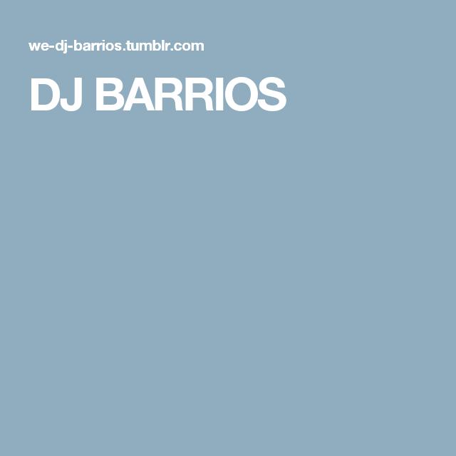 DJ BARRIOS