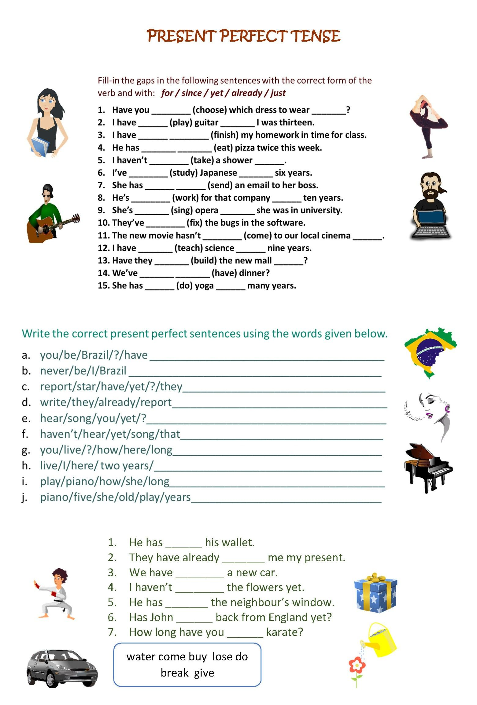 We Use The Present Perfect To Talk About Something That