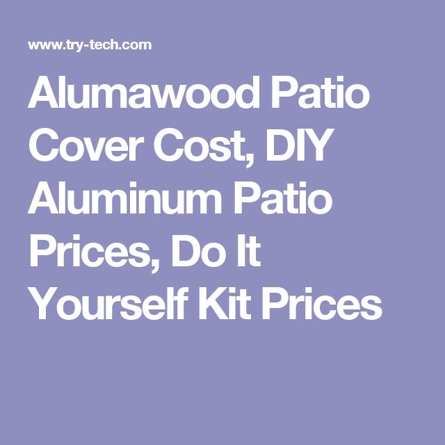 Alumawood patio cover cost diy aluminum patio prices do it alumawood patio cover cost diy aluminum patio prices do it yourself kit prices solutioingenieria Choice Image