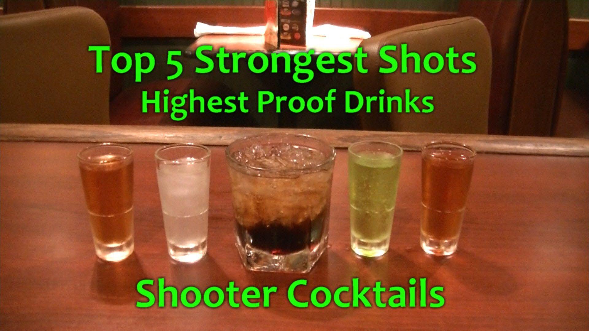 Top 5 Strongest Shots Shooter Cocktails Potent Shot Drinks Shot