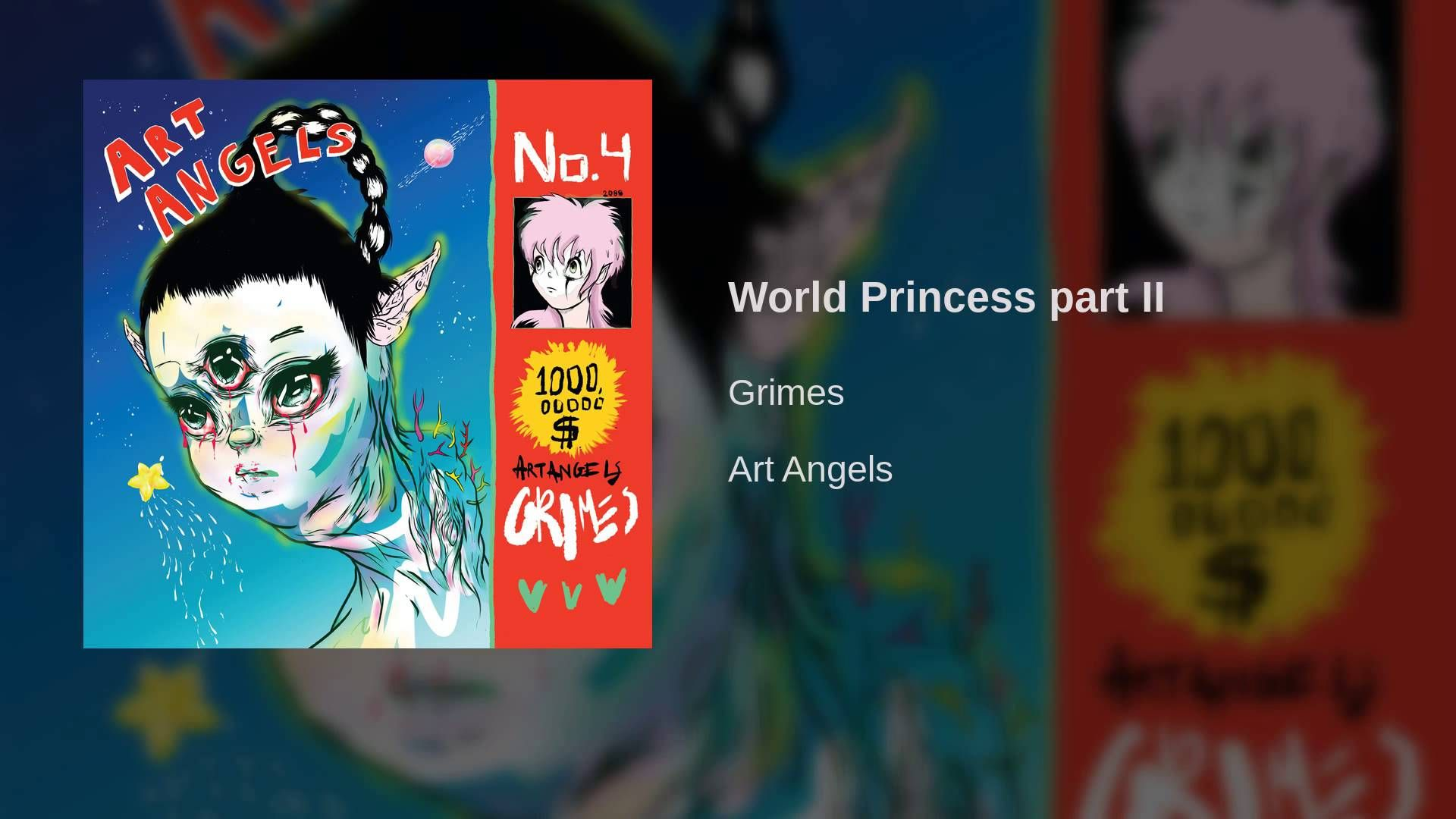 Grimes World Princess part II YouTube Grimes, Grimes