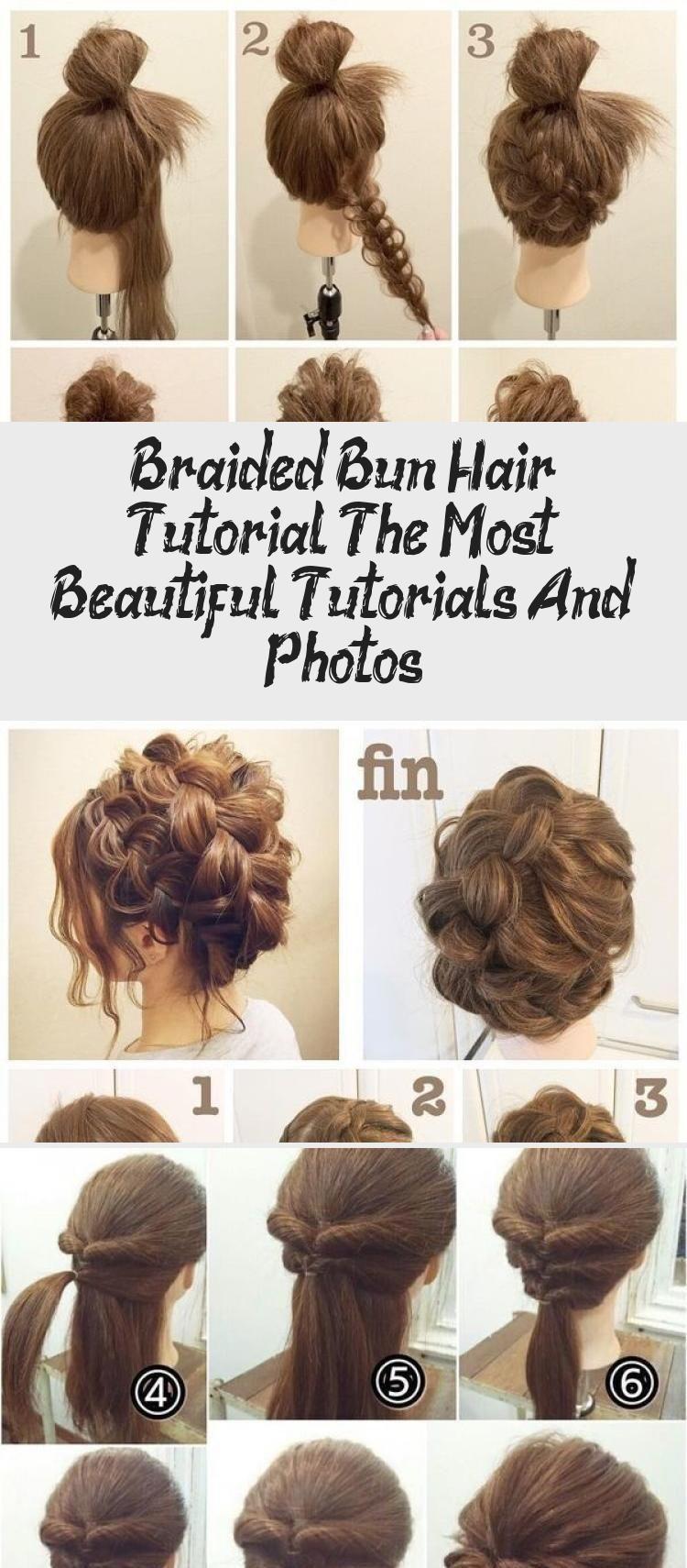 Braided Bun Hair Tutorial The Most Beautiful Tutorials And Photos Beautiful Braided Photos Tutorial In 2020 Hair Tutorial Hair Bun Tutorial Bridal Hair Tutorial