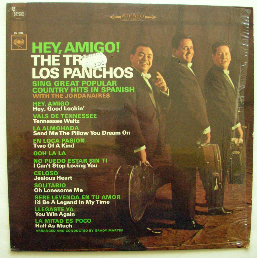 Trio Los Panchos With The Jordanaires Hey Amigo Sing
