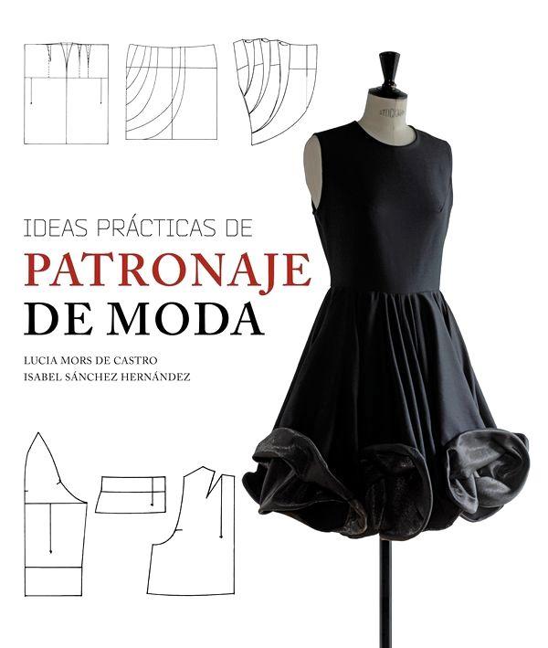 Resultado de imagen de libros de moda estilo y diseño moldes - libreria diseo