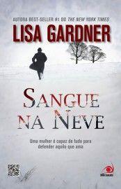 Baixar Livro Sangue Na Neve Detective D D Warren Lisa Gardner