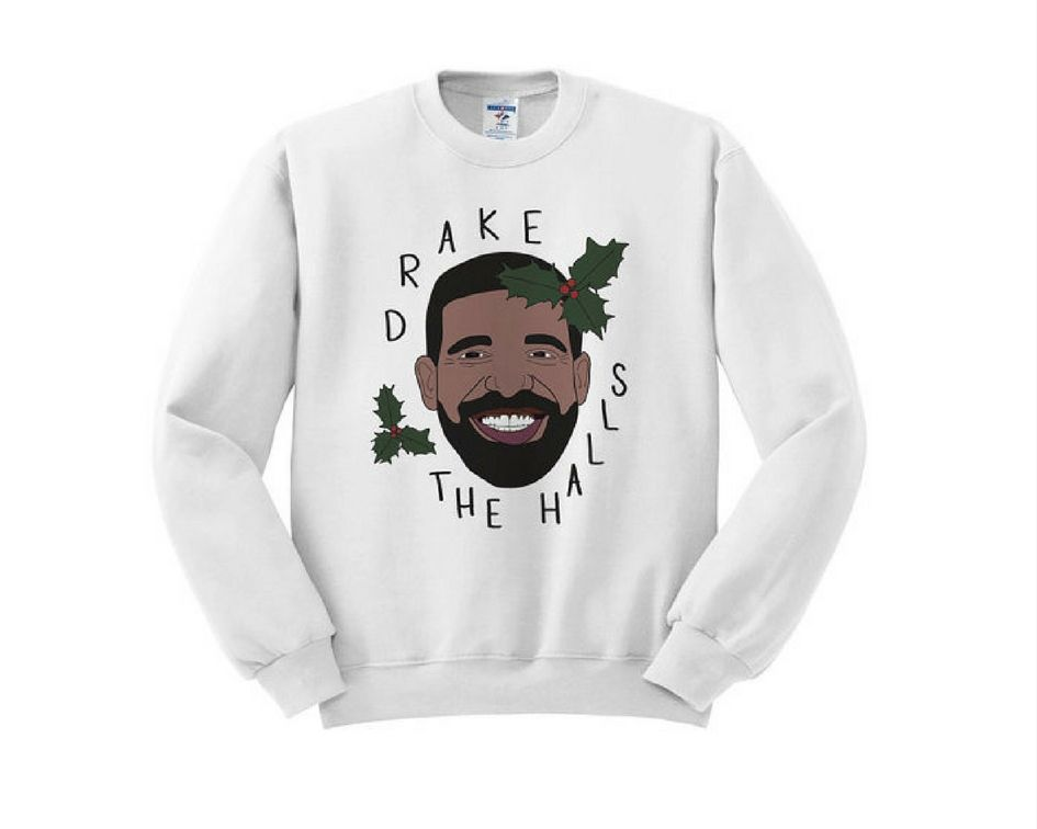 2df177f2 Drake the Halls • 20 Cute Christmas Sweaters For Women that Sleigh in 2017  • The Tackiest, Cutest Ugly Christmas Sweaters of 2017 • For All the Jingle  ...