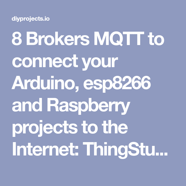 8 Online MQTT Brokers: Your IoT (Connected Objects) in the Cloud | MQTT