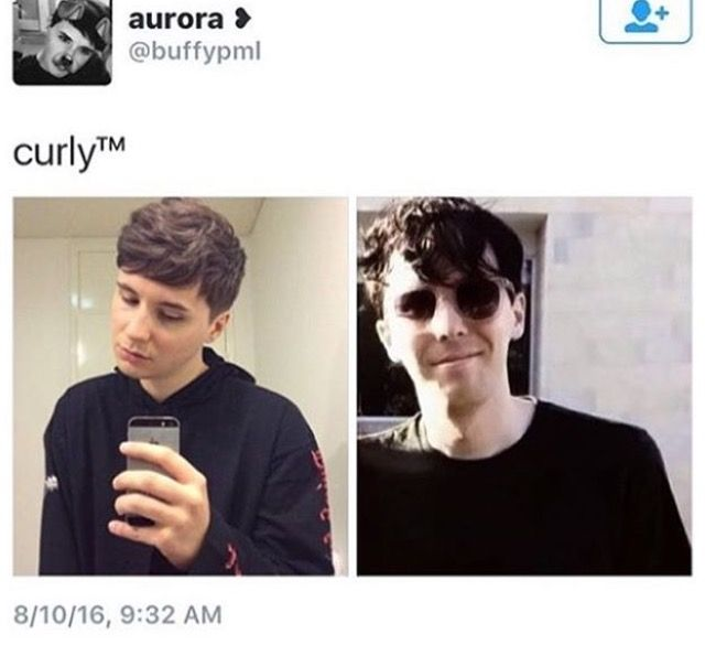 Is This Phil With Curly Hair That S It I Had A Nice Life Time For Me To Go Dan And Phill Phil Lester Dan And Phil