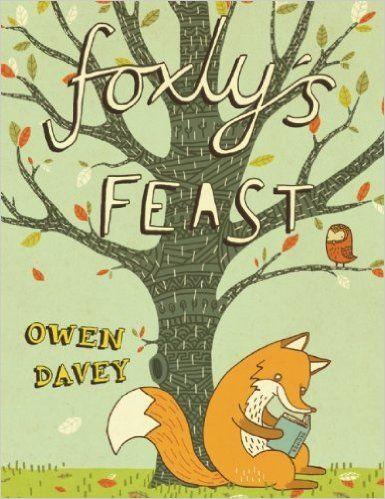 Foxly's Feast: Owen Davey: 9781629146089: Amazon.com: Books