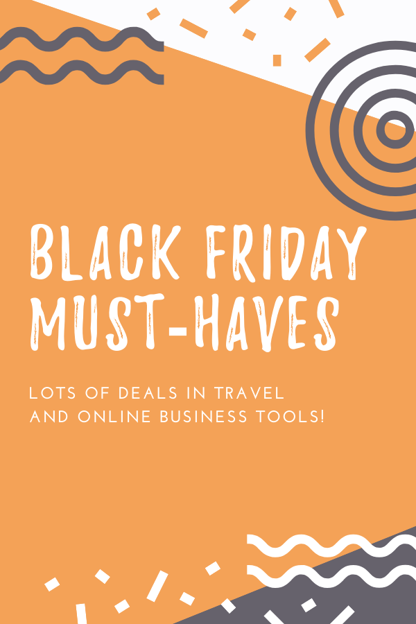 Black Friday And Cyber Monday Deals For Travelers And Online Business Owners Traveling Tayler Online Business Tools Online Business Business Tools