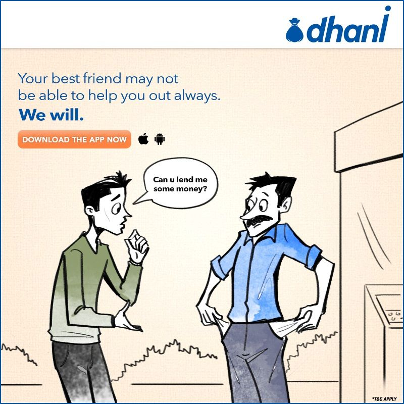 Your Best Friend May Not Be Able To Help You Out Always We Will Indiabulls Dhani Personal Loans Personal Loans Online Loan