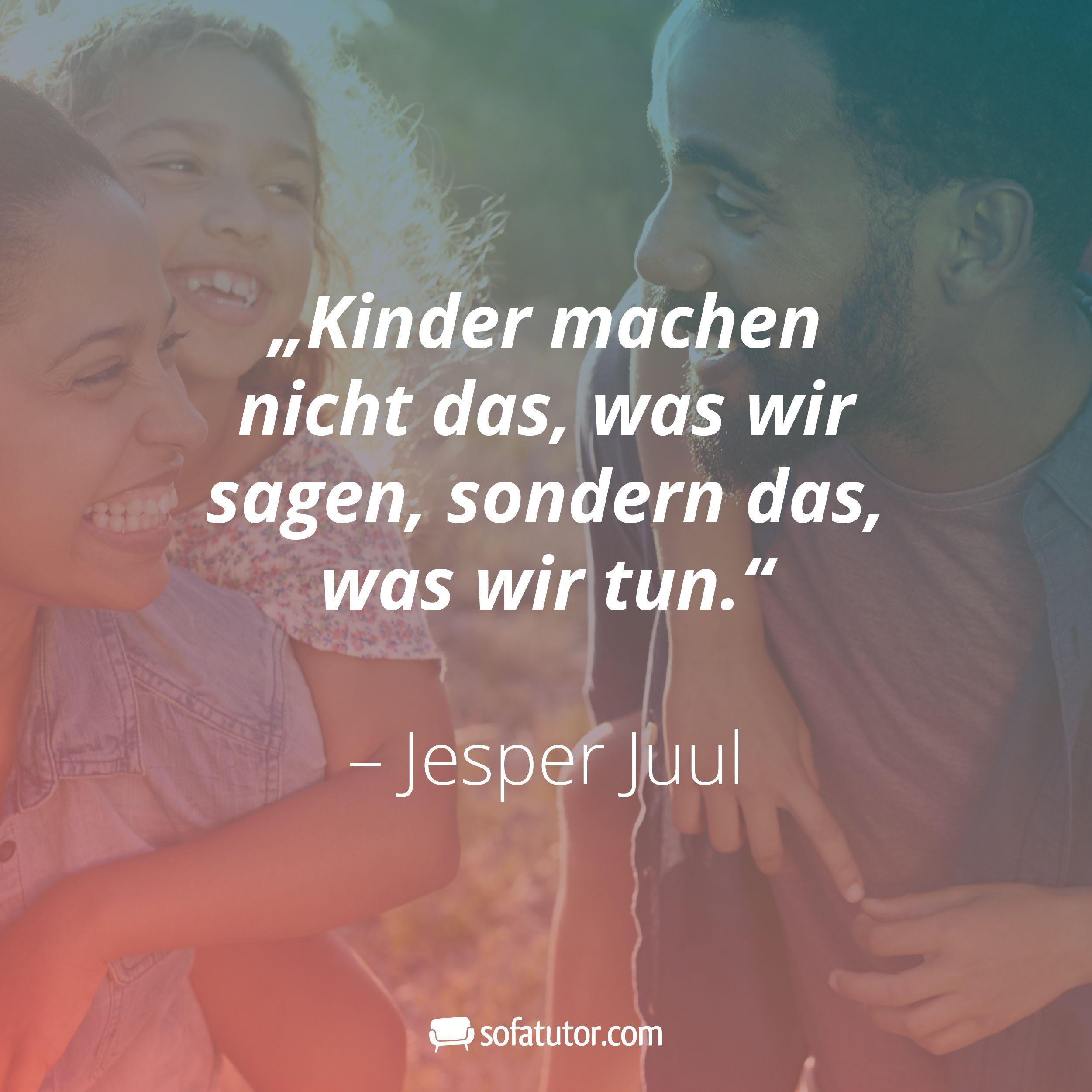 #das #Jesper #Juu #Kinder #machen #nicht #sagen #sondern #tun #wir