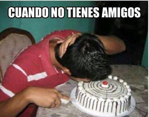 Funny Spanish Birthday Meme : Pin by alejandro guardado on memes chingones pinterest memes
