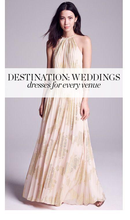 Destination: Weddings! Wedding-guest dresses for every venue.