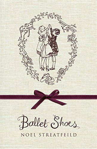Ballet Shoes von Noel Streatfeild
