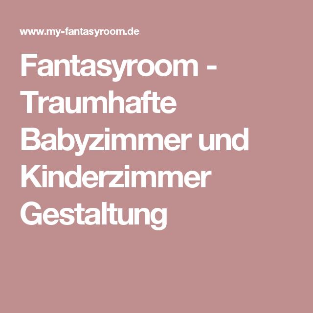 Fantasyroom Traumhafte Babyzimmer Und Kinderzimmer Gestaltung