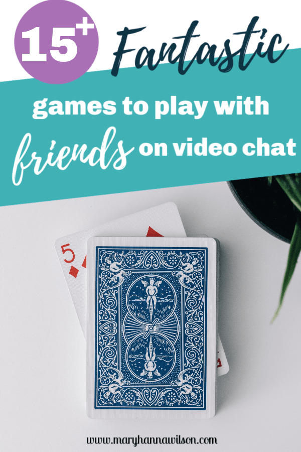 The Best Games You Can Easily Play Over Video Chat in 2020