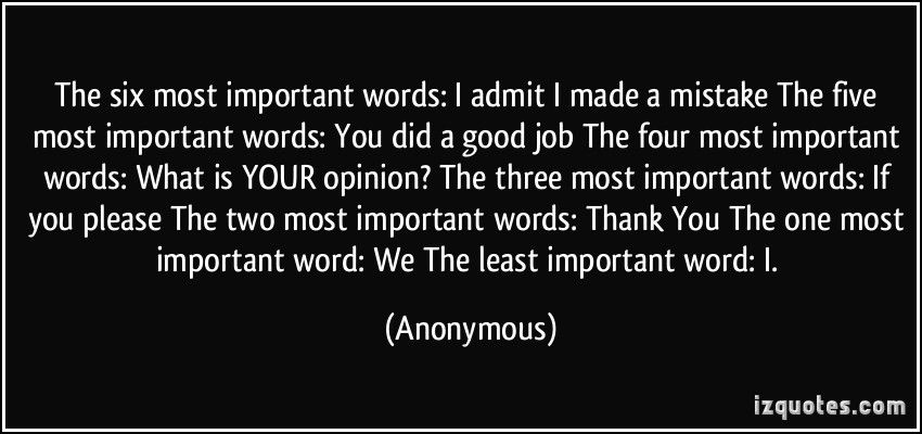 The six most important words I admit I made a mistake The five most