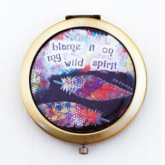 Free Spirit Compact Mirror - Wild Travel Mirror - Boho Style Bridesmaid Gifts - Mixed Media Art - Feather Art - Positive Affirmation