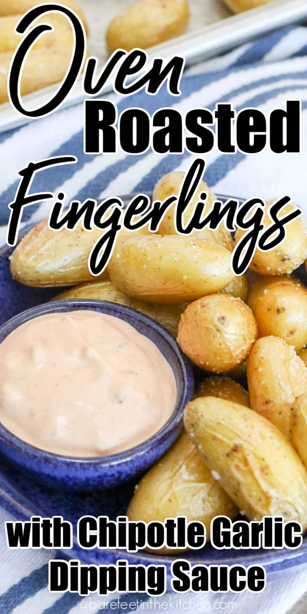 Roasted Fingerling Potatoes | Barefeet In The Kitc