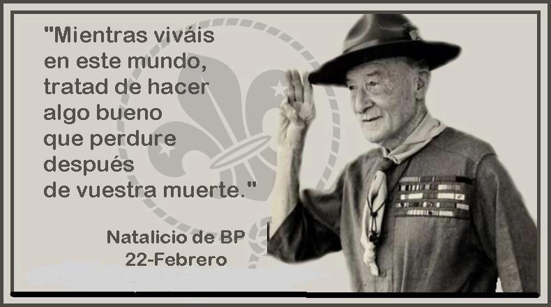 Frases De Baden Powell Sobre La Amistad Buscar Con Google