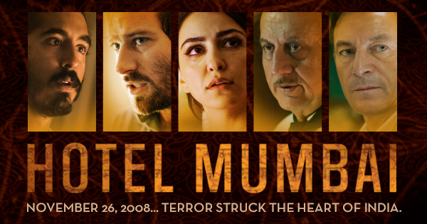 Film Review Hotel Mumbai 2019 With Images Film Review Film