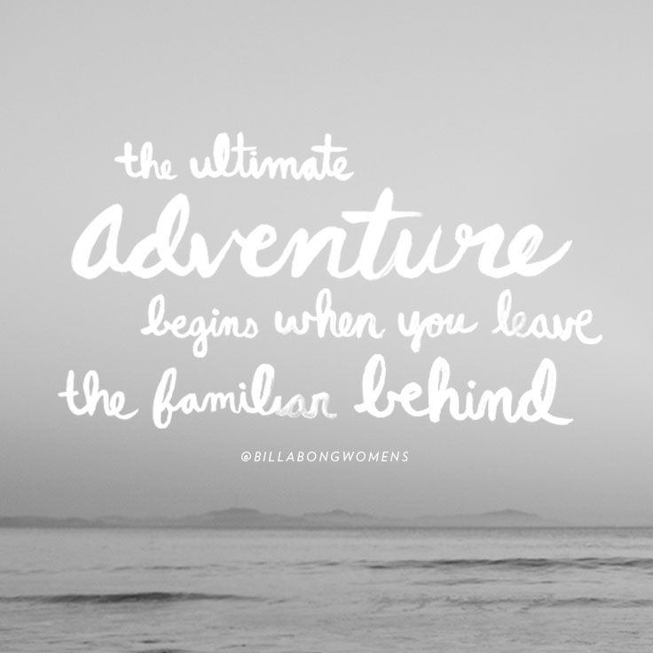 Leave It All Behind Outside Of Anywhere Travel Quotes Quotes