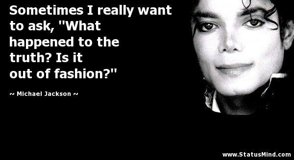 Michael Jackson Statusmind Com Michael Jackson Quotes Michael Jackson Mj Quotes