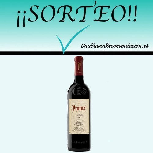 Sorteo Botella Protos Reserva 2011