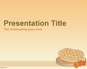 Apple pie powerpoint template is a free elegant background for apple pie powerpoint template is a free elegant background for powerpoint presentations that contains an apple toneelgroepblik Gallery